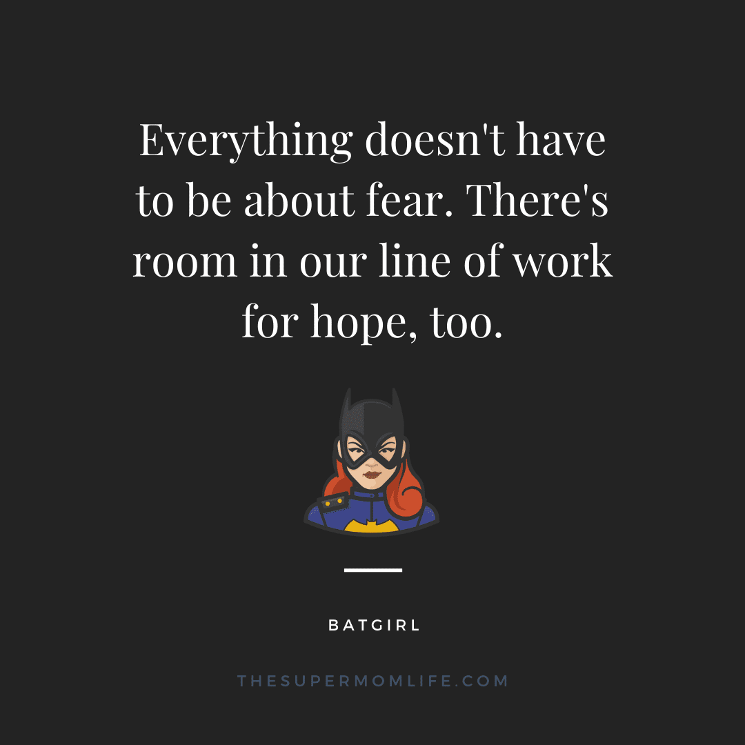 Everything doesn't have to be about fear. There's room in our line of work for hope, too.