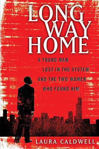 Long Way Home by Laura Caldwell