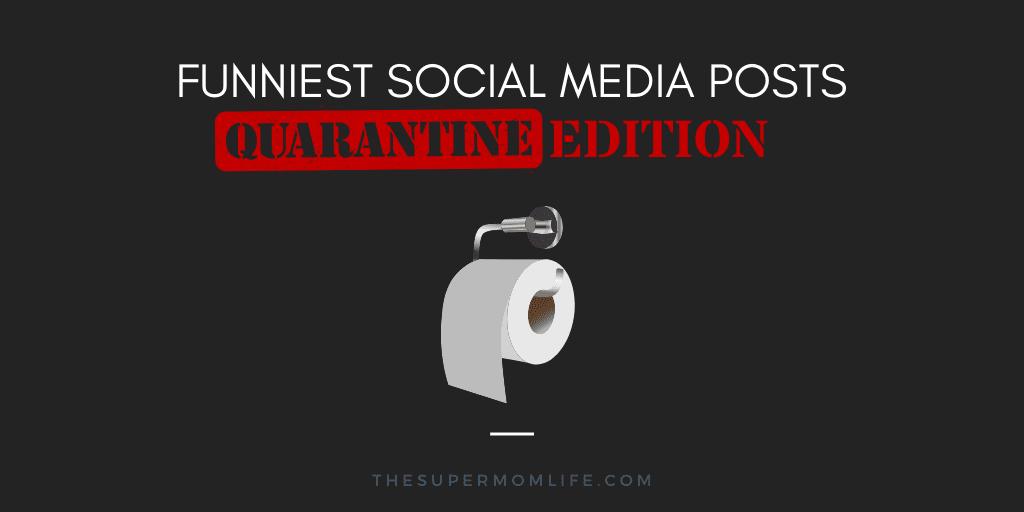 funny quarantine social media posts