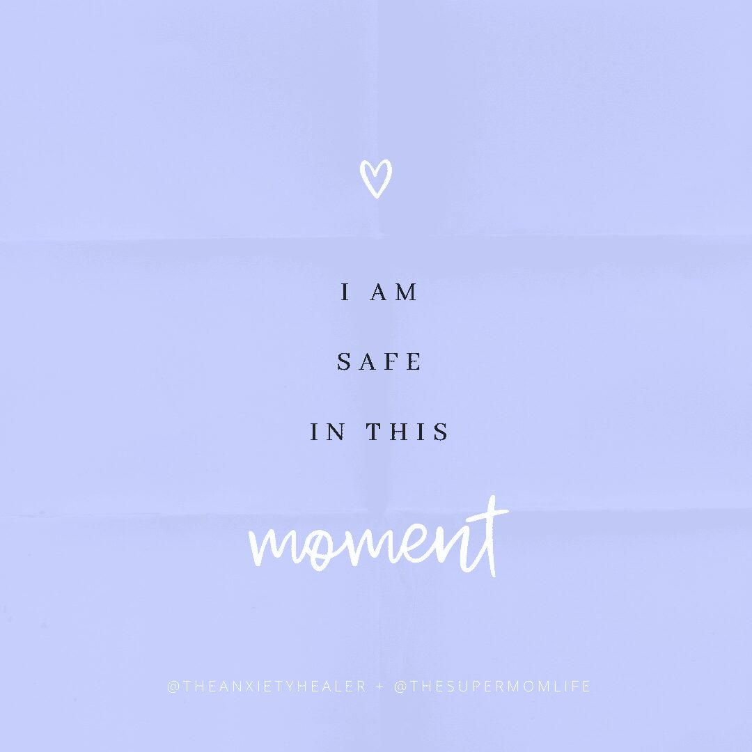 I am safe in this moment positive affirmations