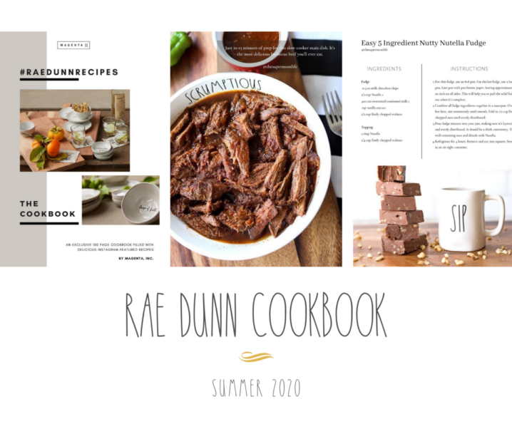 Rae Dunn Released a New Cookbook and I'm Featured in it!