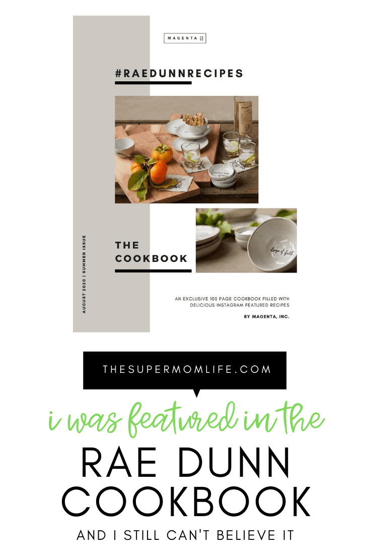 Rae Dunn released an exclusive, digital cookbook in August and four of my recipes were featured! I'm still in shock!
