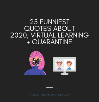 25 Hilarious Quotes about 2020, Quarantine and Virtual Learning