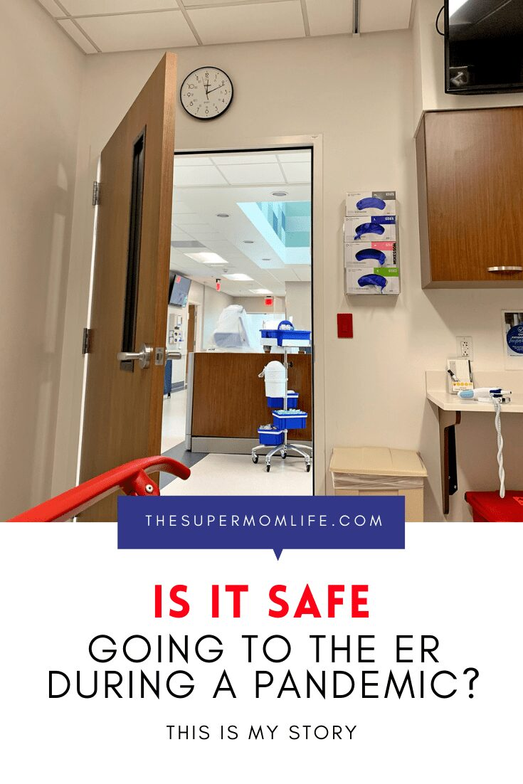I'm sharing the story of my trip to the emergency room, right in the middle of the pandemic.