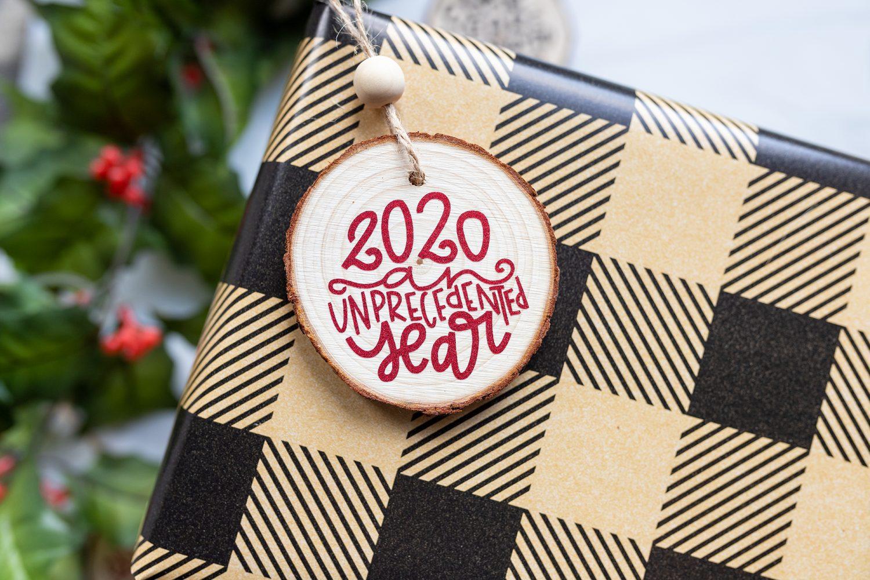 2020 unprecedented year ornament