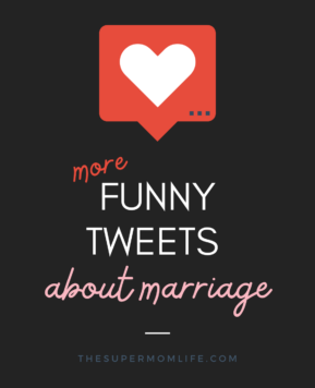 More Funny Tweets About Marriage