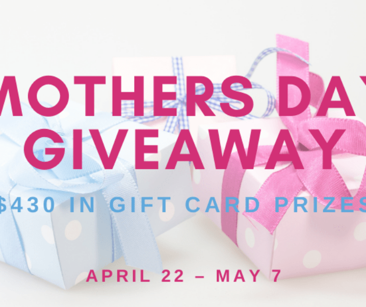 Mother's Day Giveaway 2021