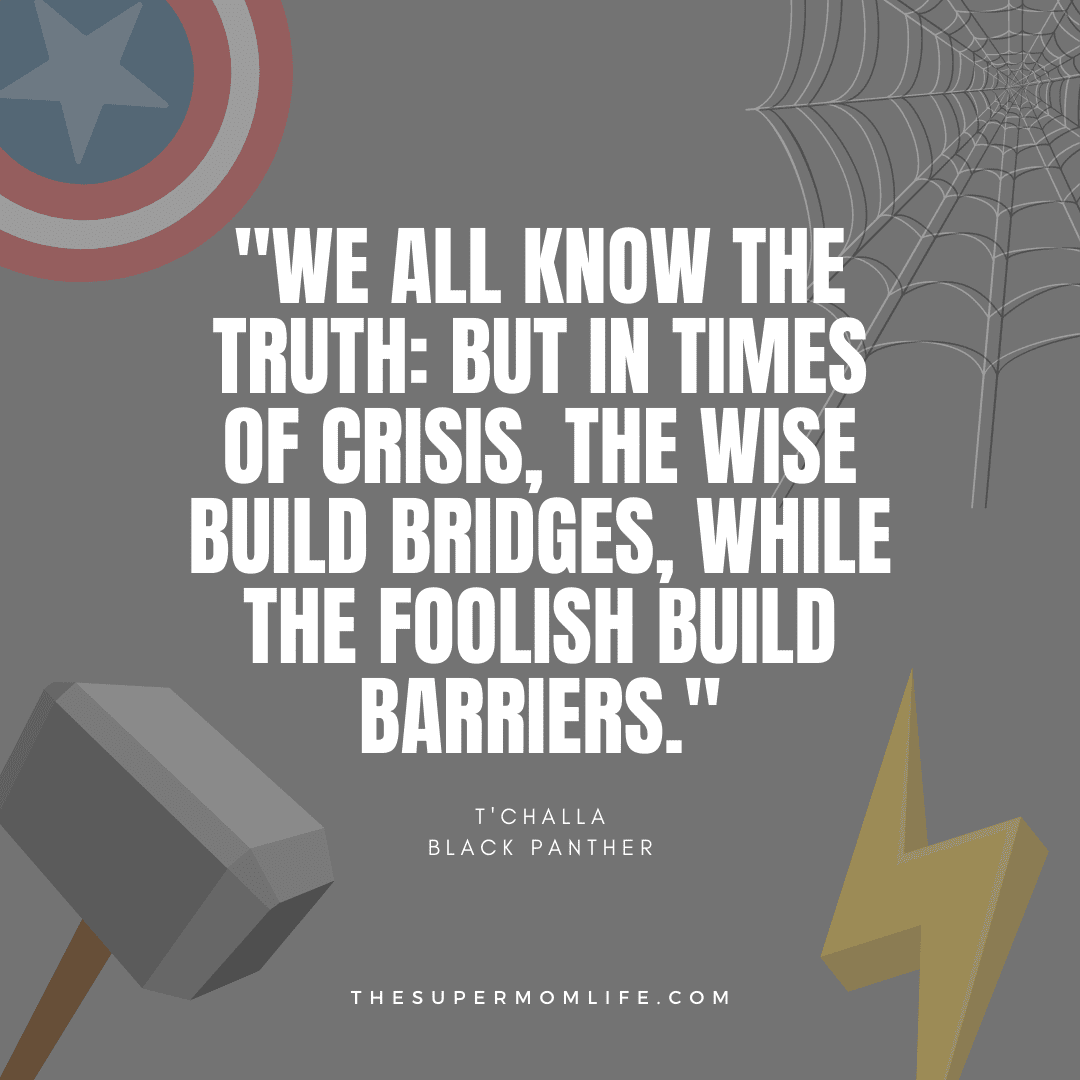 """""""We all know the truth: But in times of crisis, the wise build bridges, while the foolish build barriers."""""""