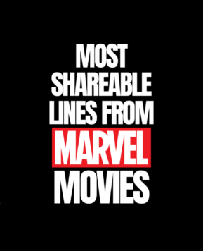 Most Sharable Marvel Movie Lines